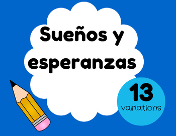 Hopes and Dreams in Spanish (Escritura de sueños y esperanzas)