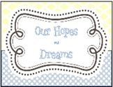 Hopes and Dreams- Back to School