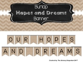 Hopes and Dreams Banner (Burlap Edition)