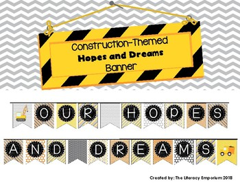 Hopes and Dreams Banner (Construction Theme)
