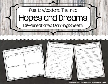 Hopes and Dreams Differentiated Planning Sheets (Rustic Woodland Theme)