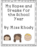 Hopes and Dreams: First Day of School