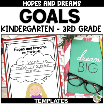 Hopes and Dreams Templates for Grades K-3