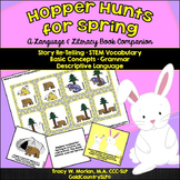 Hopper Hunts for Spring-A Language/Literacy Book Companion