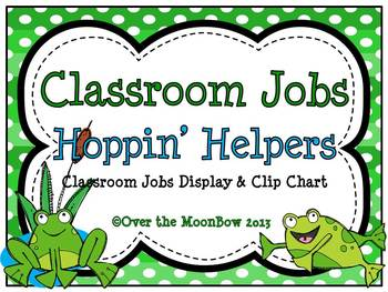 Hoppin' Helpers Frog Themed Classroom Jobs Display & Clip Chart