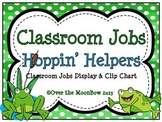 Hoppin' Helpers Frog Themed Classroom Jobs Display & Clip Chart