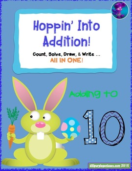 Hoppin Into Addition - Adding to 10 Math Packet