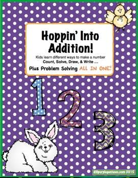 Hoppin Into Addition! Count, Solve, Draw, & Write. All In