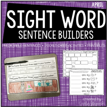 April Sight Word Sentence Building Activities