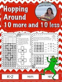 Hopping Around the Hundreds Chart: 10 More, 10 Less, 1 Mor