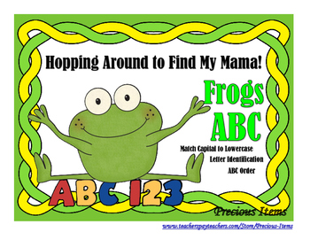 Hopping Around to Find My Mama!  Frogs-ABC's