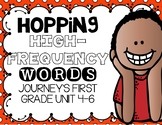 Hopping High Frequency Words Journey's First Grade Units 4-6 Games and Cards