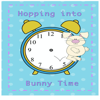 Telling Time the bunny way