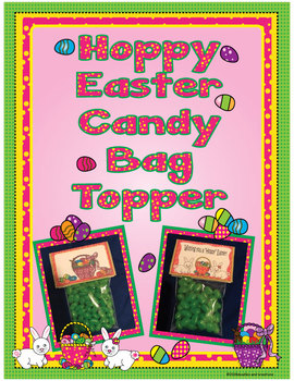 Hoppy Easter Candy Bag Toppers