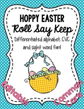 Hoppy Easter Roll Say Keep: Editable Alphabet, CVC & Sight Word Fun (CC Aligned)