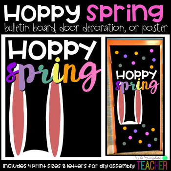 Hoppy Easter/Spring Bulletin Board, Door Decor, or Poster