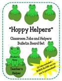 Hoppy Helpers Classroom Jobs Bulletin Board Set. Helpers. Frogs