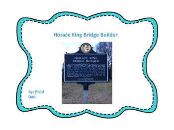 Horace King Bridge Builder