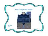 Horace King Bridge Builder