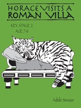 Horace Visits A Roman Villa (age 7-11 years)