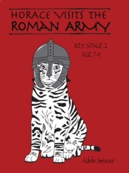 Horace Visits The Roman Army (age 7-11 years)