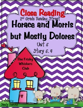 Horace and Morris but Mostly Dolores Close Readings 2nd Grade 2008 and 2013