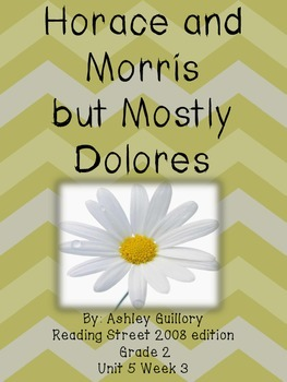 Horace and Morris but mostly Delores Reading Street 5.4