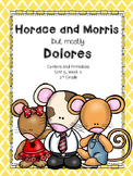 Horace and Morris but mostly Dolores, 2nd Grade, Centers and Printables