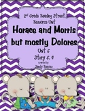 Horace and Morris but mostly Dolores 2nd Grade Reading Street 5.4