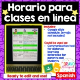 Horario/ Tarea en linea- Distance Learning Schedule - Spanish