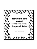 Horizontal and Vertical Transformations of Parent Functions-Story & Lesson Plan