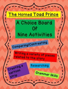 The Horned Toad Prince Activities - Choice Board