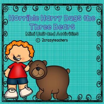 Horrible Harry Bugs the Three Bears - Mini Unit and Activities