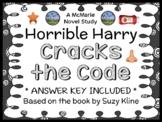 Horrible Harry Cracks the Code (Suzy Kline) Novel Study / Comprehension