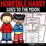 Horrible Harry Goes to the Moon - Comprehension Questions