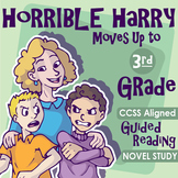 Horrible Harry Moves Up To Third Grade Guided Reading Novel Study (CCSS)