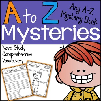 A to Z Mysteries Novel Study Unit *Any Book*