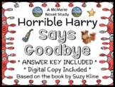 Horrible Harry Says Goodbye (Suzy Kline) Novel Study / Comprehension  (22 pages)