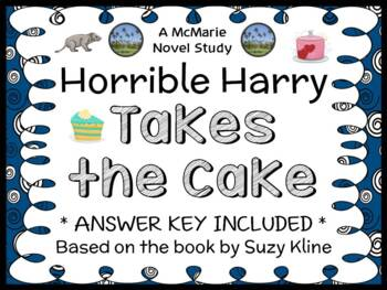 Horrible Harry Takes the Cake (Suzy Kline) Novel Study / Comprehension  (20 pgs)