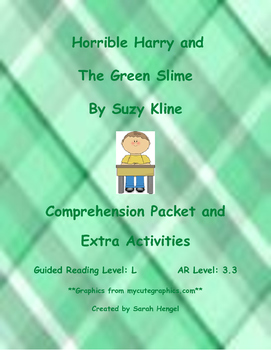Horrible Harry and The Green Slime by Suzy Kline Comprehension Packet