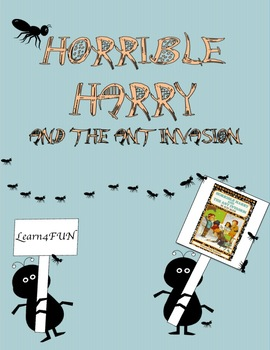 Horrible Harry and the Ant Invasion Novel Study