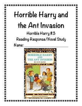 Horrible Harry and the Ant Invasion Reading Response/Novel Study (Suzy Kline)