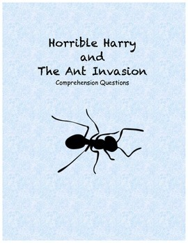 Horrible Harry and the Ant Invasion comprehension questions