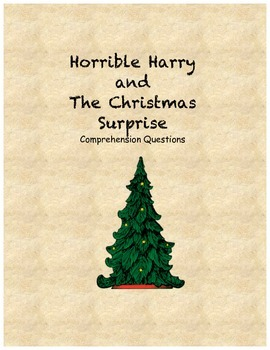 Horrible Harry and the Christmas Surprise comprehension questions