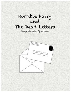 Horrible Harry and the Dead Letters comprehension questions