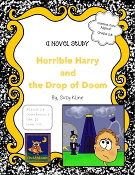 Horrible Harry and the Drop of Doom Novel Study