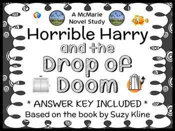 Horrible Harry and the Drop of Doom (Suzy Kline) Novel Study / Comprehension