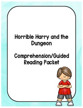 Horrible Harry and the Dungeon Reading Packet