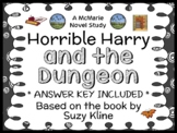 Horrible Harry and the Dungeon (Suzy Kline) Novel Study / Comprehension