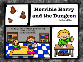 Horrible Harry and the Dungeon by Suzy Kline Novel Study
